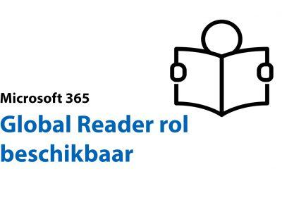 Reduceer het aantal Global Admins in jouw Office 365 omgeving: Global Reader rol beschikbaar