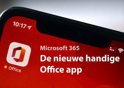 De nieuwe mobiele Office app: handigheidjes en nieuwe mogelijkheden