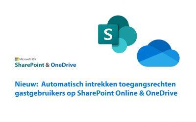Nieuw: Automatisch intrekken van toegangsrechten van gastgebruikers op SharePoint en OneDrive sites