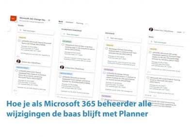 Hoe je als Microsoft 365 beheerder alle wijzigingen de baas blijft met Planner