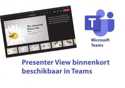 Teams: Presenter view binnenkort beschikbaar in presentaties