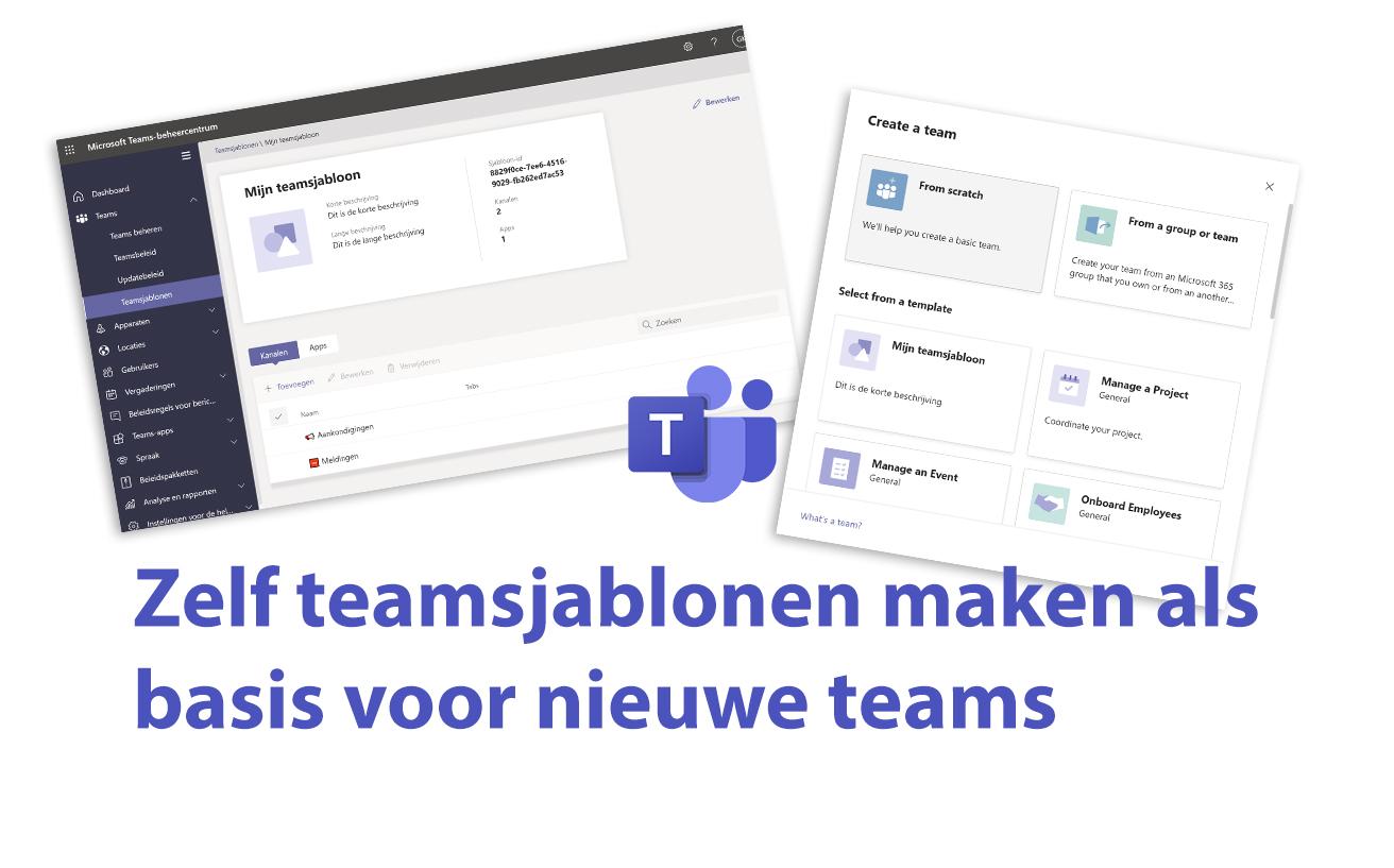 Zelf teamsjablonen maken als basis voor nieuwe teams