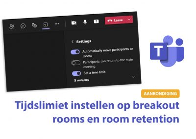 Teams: Tijdslimiet instellen op breakout rooms en room retention