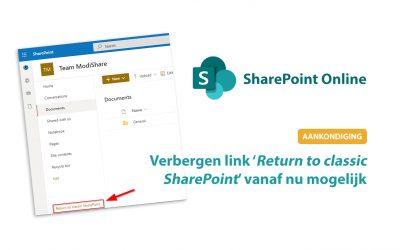 SharePoint Online: Verbergen van de 'Return to classic SharePoint' link vanaf nu mogelijk