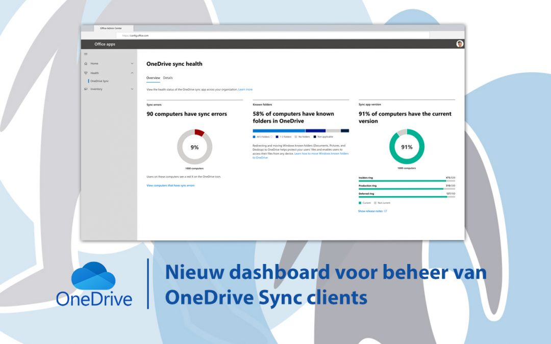 Nieuw dashboard voor beheer van OneDrive Sync clients
